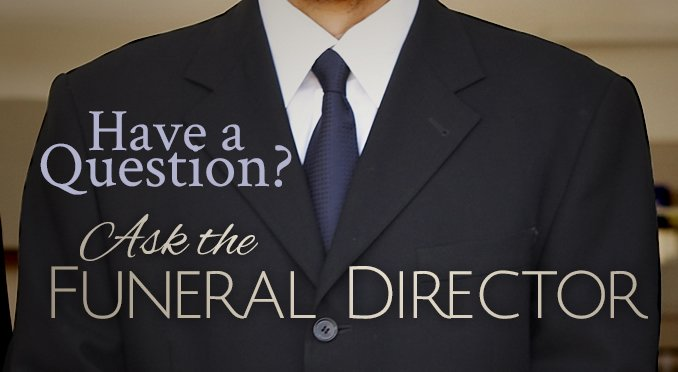 Have a question? Ask a Funeral Director at Wagg Funeral Home